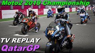 QATAR Moto2 2019 |  Championship | TV REPLAY  |  PC GAME MOD 2019