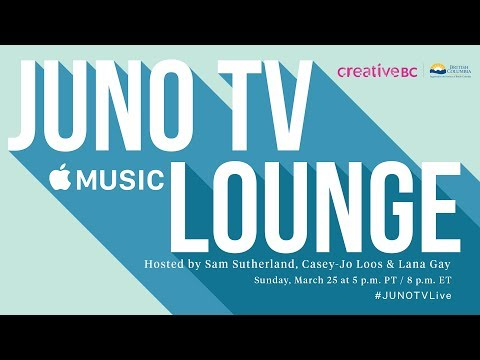 JUNO TV Apple Music Lounge LIVE at The 2018 JUNO Awards