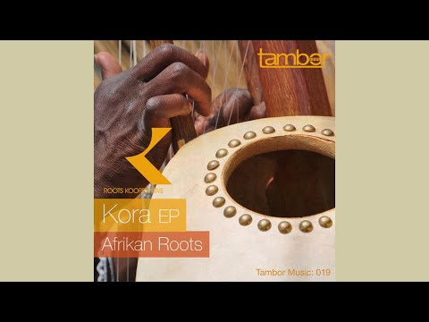 Afrikan Roots &  DJ Buckz - Kora (Vinyl Version)
