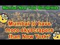 Mumbai vs New York Similarities