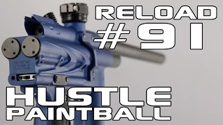 The Hustle Reload #91 - Marker Setups 2014!