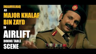 """INAAMULHAQ   In """"AIRLIFT""""   IRAQI MAJOR   DINING TABLE SCENE"""