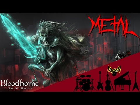 Bloodborne - Ludwig The Accursed / Ludwig The Holy Blade 【Intense Symphonic Metal Cover】