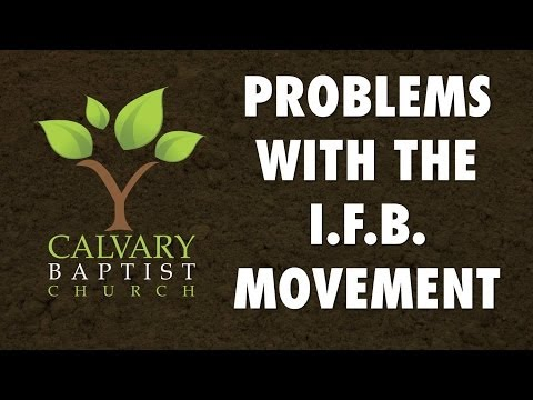 Problems with the Independent Baptist Movement