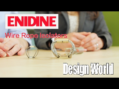 Design World explores where wire-rope isolators work best