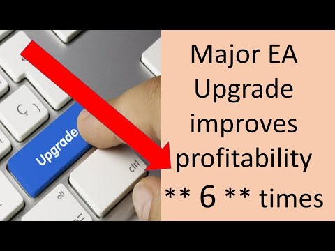 Major Free EA Upgrade increases potential Forex income by 600 percent and reduces risk considerably