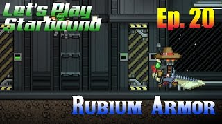 Let's Play Starbound (S3) Ep. 20 - Rubium Armor