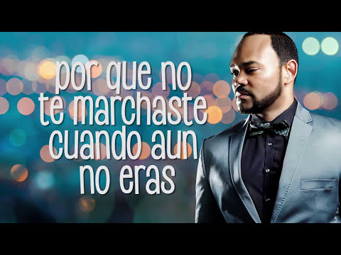 Felix Manuel  – Te hubieras ido Antes –  Vídeo de Salsa con Letras – Salsa Romántica 2017