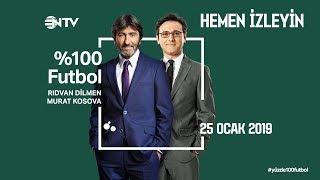 % 100 Futbol Beşiktaş - BB Erzurumspor 25 Ocak 2019