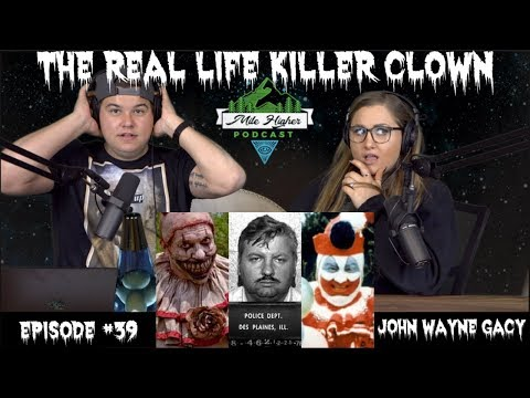 Serial Killer Clown John Wayne Gacy  Podcast 39
