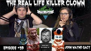 Serial Killer Clown John Wayne Gacy - Podcast #39