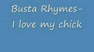 Video Busta Rhymes- I Love My Chick download MP3, 3GP, MP4, WEBM, AVI, FLV Juli 2018