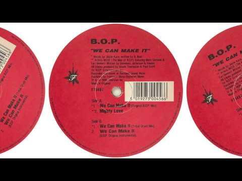 B.O.P. - Mighty Love