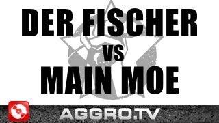 RAP AM MITTWOCH - DER FISCHER VS MAIN MOE - FINALE VOM 19.09.2012 (OFFICIAL HD VERSION AGGRO TV)