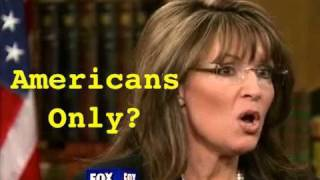 Sarah Palin Says Only Americans Worthy of Rights?