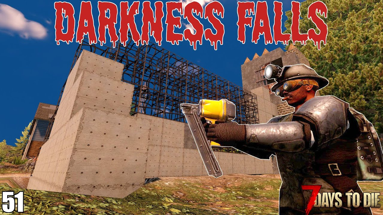 Download 7 Days To Die - Darkness Falls EP51 - Our New Horde Base (Alpha 19)