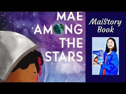 Mae Among the Stars by Roda Ahmed: An Interactive Read Aloud Book for Kids