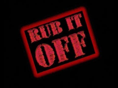 Rub It Off