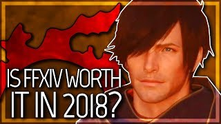 FFXIV: Is It Worth Playing in 2018? (Final Fantasy XIV | 1080p | PC)