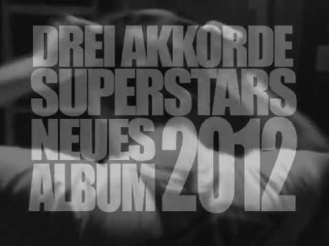 Drei Akkorde Superstars - Album Teaser 2012