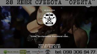 PSDJteam_presents_28_06_2014 ORBITA VIDEO