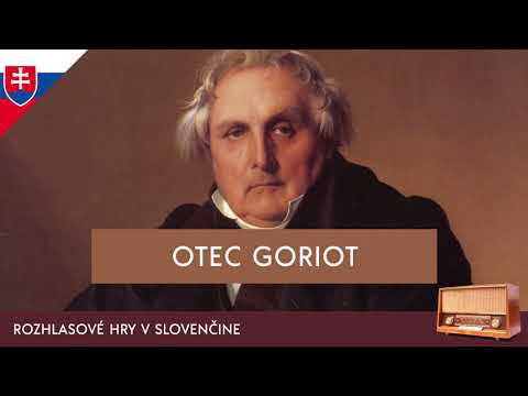 Honoré de Balzac - Otec Goriot (rozhlasová hra / 1973 / slovensky)