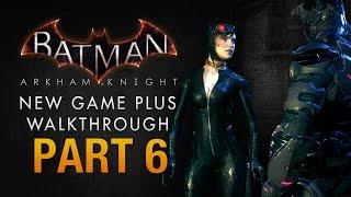 Batman: Arkham Knight Walkthrough - Part 6 - On Leather Wings