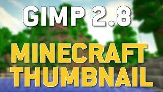 Tutorial: GIMP 2.8 | GUTES Minecraft Thumbnail erstellen ! | FunGermanTV