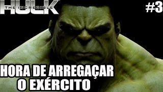 The Incredible Hulk - PS3 e Xbox 360 - parte 3 - HORA DE ARREGAÇAR O EXÉRCITO