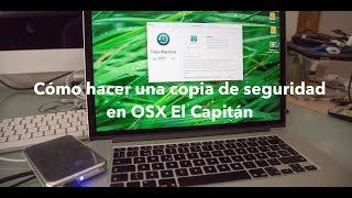 Cómo realizar una copia de seguridad en Mac OSX El Capitán