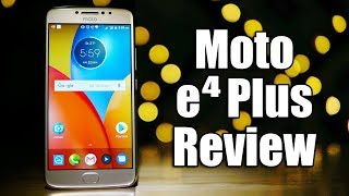 Moto E4 Plus Review - 5000 mAh Budget Monster?