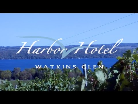 Experience The Watkins Glen Harbor Hotel And The Finger Lakes Wine Country On Seneca Lake