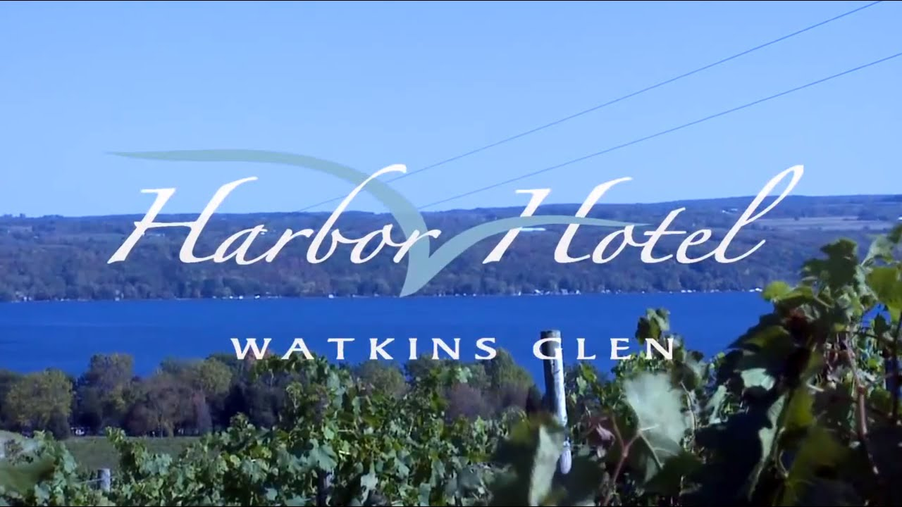 Experience The Watkins Glen Harbor Hotel And Finger Lakes Wine Country On Seneca Lake