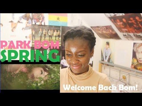 PARK BOM (박봄) - SPRING (봄) (FT. SANDARA PARK) MV REACTION [OUR SPRING QUEEN IS BACK!]