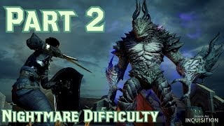 Dragon Age Inquisition Nightmare Walkthrough Part 2 - Pride Demon Boss Battle (PS4)