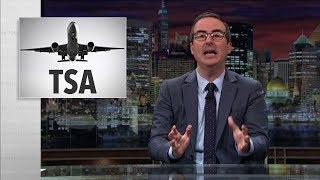 John Oliver - TSA