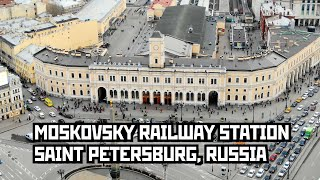 Gambar cover Moskovsky Railway Station in St Petersburg, Russia. (Since 1847) 4K