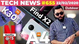 Mi A4 First Look, OnePlus 8 Launch Date, Redmi K30 Pro Specs, Netflix @ ₹5🤩, Find X2 Listed-TTN#655