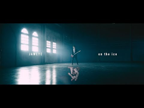 JAWEYE「on the ice」