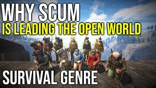 Why i Think Scum is Leading The Open World Survival Genre