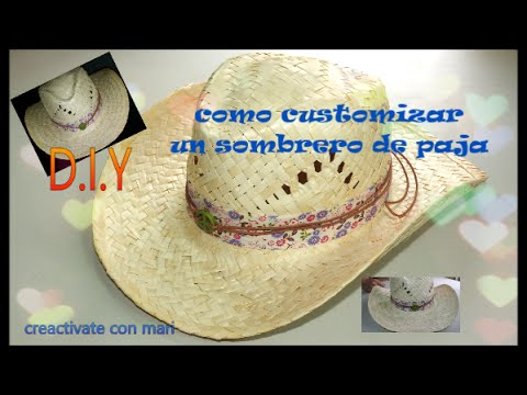 Como customizar un sombrero de paja Diy - YouTube c1765ce11d1