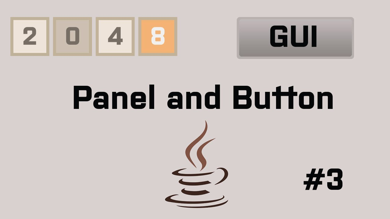 Java 2048 gui tutorial 3 panel and button youtube java 2048 gui tutorial 3 panel and button baditri Choice Image