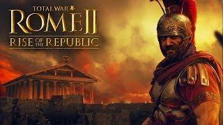 Total War Rome 2 - Рассвет Республики (трейлер на русском)