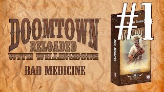 Doomtown Reloaded Saddle Bag Review: Bad Medicine Part 1