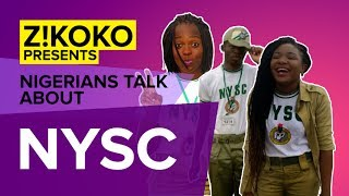 Nigerians Talk • What Is NYSC Like?