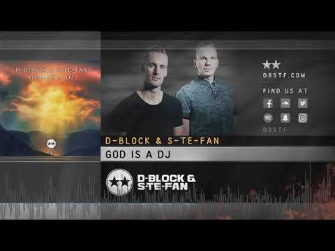 D-Block & S-te-Fan - God is a DJ