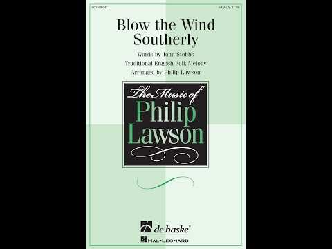 Blow the Wind Southerly - Arranged by Phillip Lawson