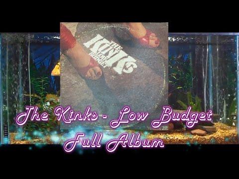 The Kinks = Low Budget = Full Album