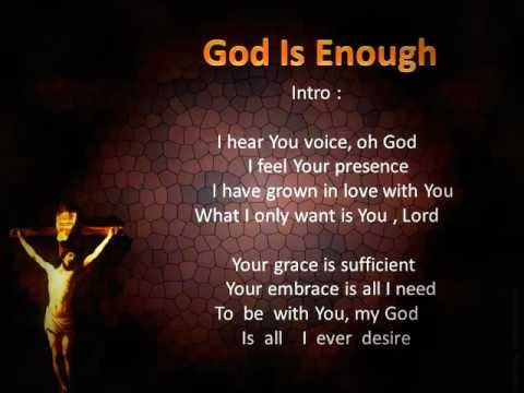 God is Enough by Woodstruck