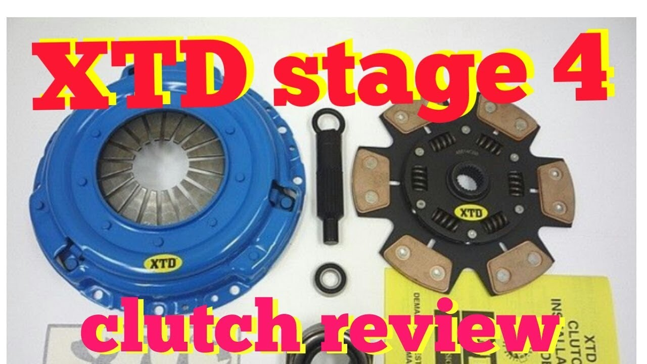 Stage 4 Clutch Review Youtube